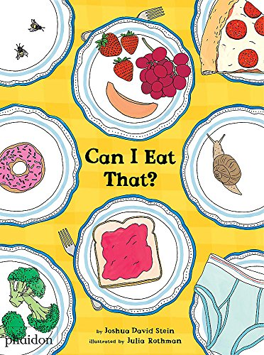 Can I Eat That? (Libri per bambini) por Joshua David Stein