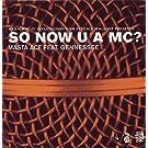 So Now U a Mc? [12