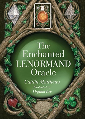 The Enchanted Lenormand Oracle: 39 Magical Cards to Reveal Your True Self and Your Destiny por Caitlin Matthews