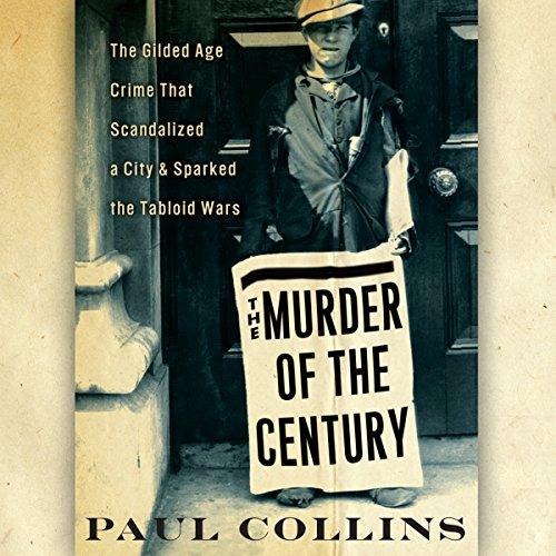 The Murder of the Century  Audiolibri