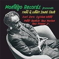 Montego Records presents Roots & Culture Sound Clash
