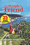 The People's Friend Annual 2015 (Annuals 2015)