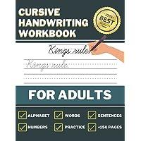 Cursive Handwriting Books For Adults: Premium Cursive Writing Practice Book for Adults To Learn Lettering & Penmanship…
