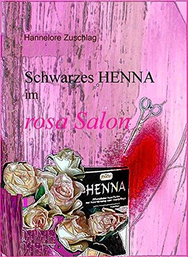 Schwarzes Henna im rosa Salon (Rosa Salon)