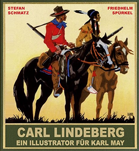 Carl Lindeberg - Ein Illustrator für Karl May Buch-Cover
