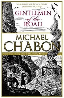 Gentlemen of the Road by [Chabon, Michael]
