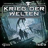 Krieg der Welten - Teil 3 von 3 (Hörspiel nach H.G. Wells) -