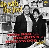 On With the Jive! 1950s R&B from Dolphin'S of Holl