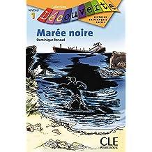 Maree Noire, Niveau 1 (Découverte)