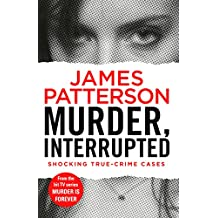 Murder, Interrupted: (Murder Is Forever: Volume 1)