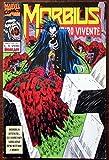 Morbius. Vampiro vivente. N.6. mar. 1994