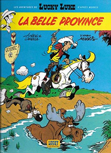 La Belle Province Les Aventures De Lucky Luke D'après Morris