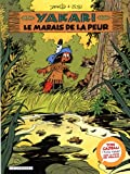 marais de la peur (Le) : Yakari. 33 | Derib (1944-....). Auteur