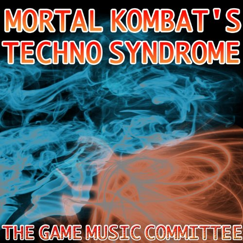 Techno Syndrome (From Mortal Kombat) [Tibetan Mix]