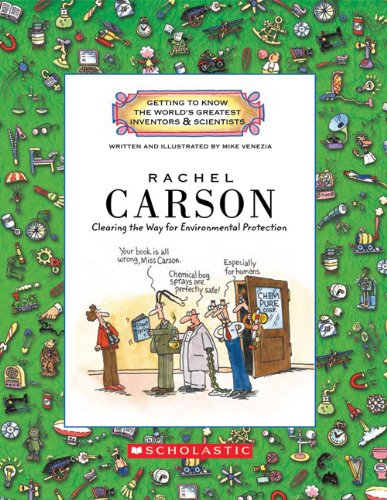 Rachel Carson: Clearing the Way for Environmental Protection (Getting to Know the World's Greatest Inventors & Scientists) por Mike Venezia