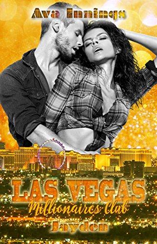 Las Vegas Millionaires Club – Jayden von [Innings, Ava]