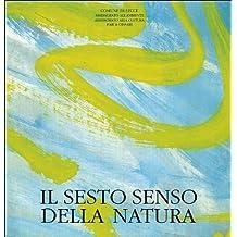 Il sesto senso della natura