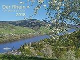 Der Rhein von Mainz bis Köln 2018 Bildkalender 40 x 30 cm Spiralbindung