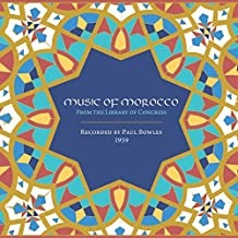 Music of Morocco: Recorded By Paul