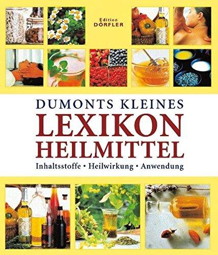 Dumonts kleines Lexikon Heilmitt...