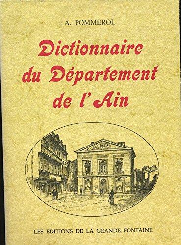 Dictionnaire topographique du département de l'Ain : Comprenant les noms de lieu anciens et modernes (Dictionnaire topographique de la France) par Édouard Philipon