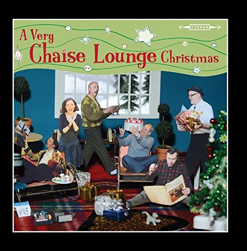 A Very Chaise Lounge Christmas by Chaise Lounge -