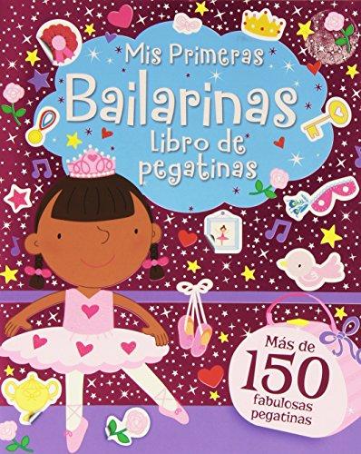 PEGATINAS FANTASÍA: Mis Primeras Bailarinas: 1 (Pegatinas Fantasia)