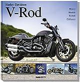 Harley-Davidson V-Rod: History, Modelle, Technik, Umbauten