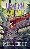 Dragon Soldier (Supernatural Consultant Book 5)