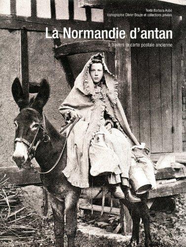 La Normandie d'antan par Barbara Aube