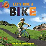 Let's Ride a Bike (Let's Find Out)