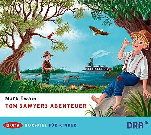 Tom Sawyers Abenteuer (Mark Twain) Rundfunk der DDR 1990 / DAV 2016