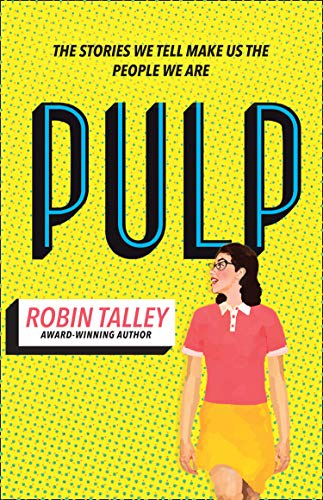 Pulp: the must read inspiring LGBT novel from the award winning author Robin Talley por Robin Talley