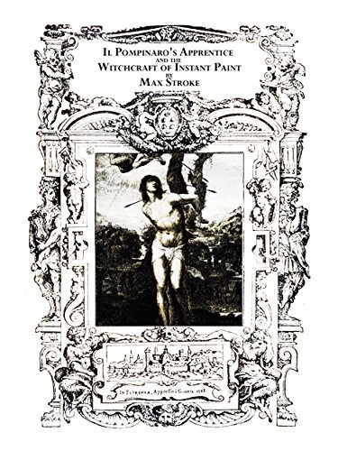 Il Pompinaro's Apprentice and the Witchcraft of Instant Paint by [Snowdon, Melissa]