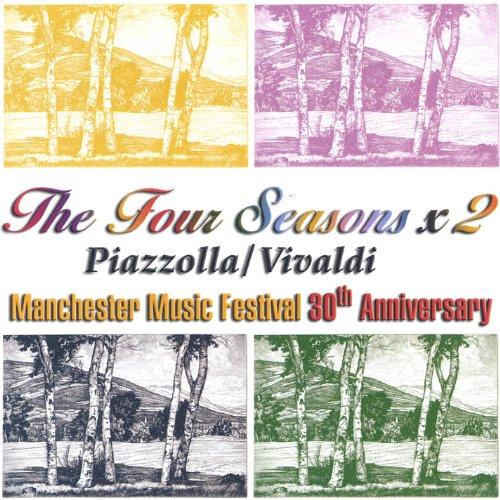 The Four Seasons X 2 Vivaldi/Piazzolla (Manchester 2 Serie)