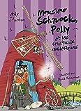 Telecharger Livres Monsieur Schnock Tome 03 Monsieur Schnock Polly et les cristaux malefiques (PDF,EPUB,MOBI) gratuits en Francaise