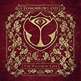 Tomorrowland - The Elixir of Life [Explicit]
