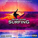 Surfing (feat. 420 Zayboe) [Explicit]