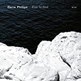 End to End - Barre Phillips