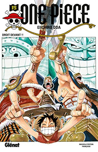 One Piece - Édition originale - Tome 15: Droit devant !! par Eiichiro Oda