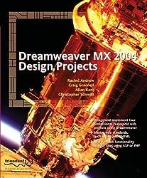 Dreamweaver MX 2004 Design Projects by Rachel Andrew (2004-08-23)