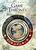 Game of Thrones - Toutes les cartes - tome 1 - Game of Thrones : Toutes les cartes du royaume