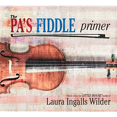 The Pa's Fiddle Primer by Pa's Fiddle Band (2012-07-31)