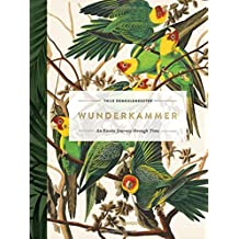 Wunderkammer: An Exotic Journey Through Time