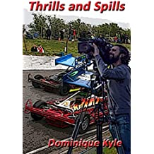 Thrills and Spills (Not Quite Eden Book 3)
