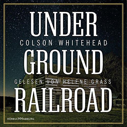 COLSON WHITEHEAD: UNDERGR - GR