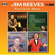 Four Classic Albums (Songs To Warm The Heart / The Intimate Jim Reeves / Talkin' To Your Heart / A Touch Of Velvet)