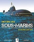 Telecharger Livres Histoire des sous marins Des origines a nos jours (PDF,EPUB,MOBI) gratuits en Francaise