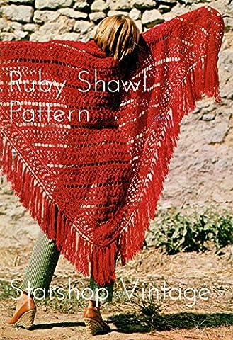 Ruby Shawl: Vintage 1970s Crochet Shawl Pattern