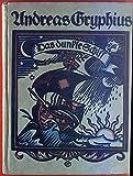 Das dunkle Schiff - Auserlesene Sonette, Gedichte, Epigramme des Andreas Gryphius